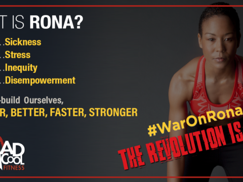https://www.madcoolfitness.com/why-now-is-the-time-to-wage-waronrona-part-ii/